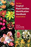 img - for The Kew Tropical Plant Families Identification Handbook: Second Edition book / textbook / text book
