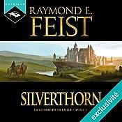 Silverthorn (La Guerre de la Faille 3) | Raymond E. Feist