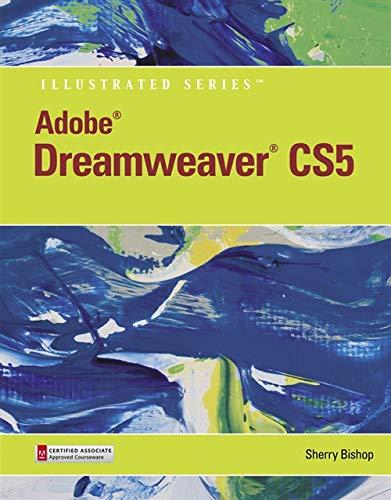 Adobe Dreamweaver CS5 Illustrated (Illustrated Series: Adobe Creative Suite)