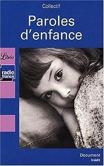 Paroles d'enfance : Les Français racontent leurs souvenirs d'enfance par Guéno