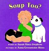 Soup Too?