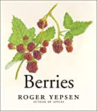 Berries, Roger Yepsen, 0393060314