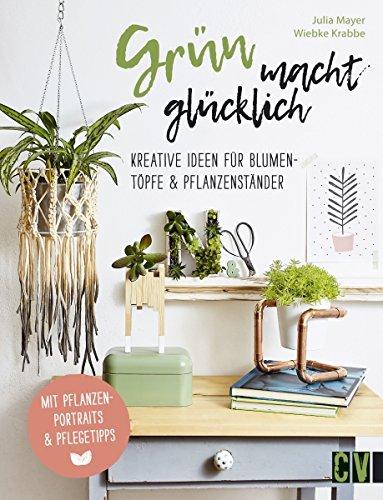 Grün macht glücklich: Kreative Ideen für Blumentöpfe & Pflanzenständer