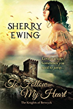 To Follow My Heart (The Knights of Berwyck, A Quest Through Time Novel Book 3)