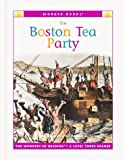 The Boston Tea Party, Cynthia Fitterer Klingel and Robert B. Noyed, 1567669581