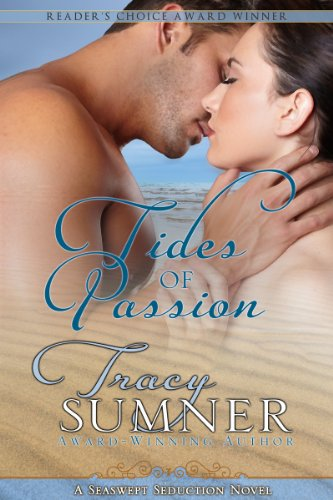 <strong>Kindle Nation Daily Romance Readers' Alert: 4.8 Stars on 24 Reviews for Tracy Sumner's <em>TIDES OF PASSION</em></strong>