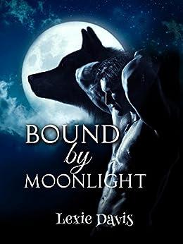 Bound by Moonlight by [Davis, Lexie]