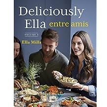 DELICIOUSLY ELLA T.03 : ENTRE AMIS