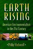 Earth Rising, Philip Shabecoff, 1559635835