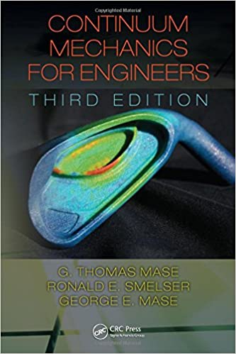 Continuum mechanics for engineers third edition computational continuum mechanics for engineers third edition computational mechanics and applied analysis 3rd edition fandeluxe Choice Image