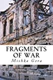 Fragments of War, Mishka Gora, 1479111414