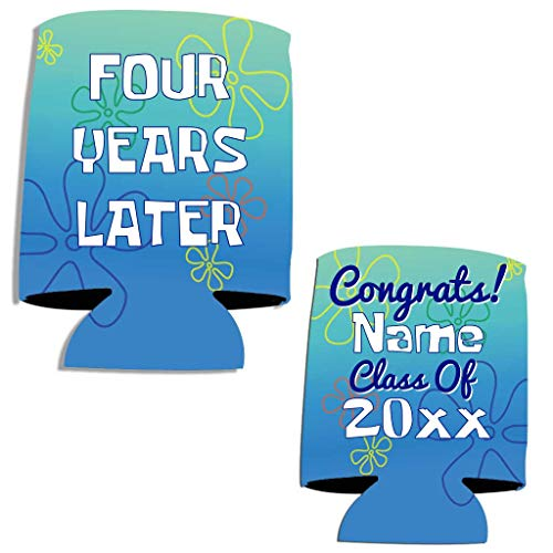 Custom Graduation Can Cooler- Four Years Later Graduation Can Coolers - Custom Graduation Party Beverage Coolers -