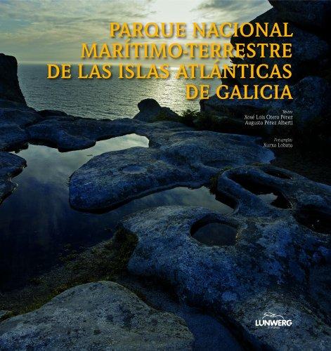 Descargar Libro Parque Nacional Marítimo-terrestre De Las Islas Atlánticas De Galicia Xosé Lois Otero Díaz