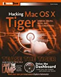 Hacking Mac OS X Tiger, Scott Knaster, 076458345X