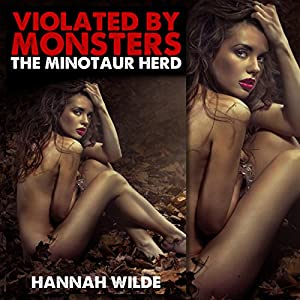 Violated by Monsters: The Minotaur Herd Audiobook