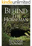 Behind The Horseman (The Underwood Mysteries Book 3)