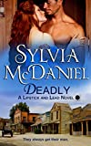 Deadly: A Western Historical Romance (Lipstick and Lead series Book 2)