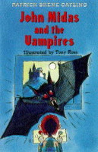 John Midas and the Vampires (Read alouds)