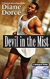 Devil in the Mist, Diane Dorce, 0971201951