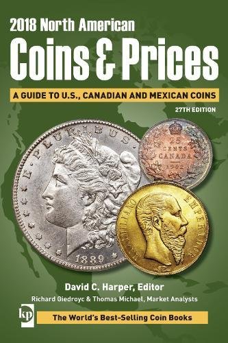 2018 North American Coins & Prices: A Guide to U.S, Canadian and Mexican Coins (North American Coins and Prices)