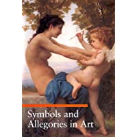 Symbols and Allegories in Art (Guide to Imagery)