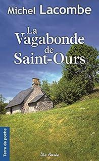 La vagabonde de Saint-Ours, Lacombe, Michel