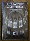 The Gothic Cathedral, Wilson, Christopher, 0500341052