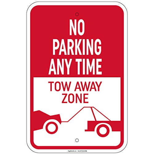 No Parking Any Time Tow-Away Zone Sign 8