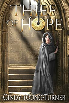 Thief of Hope by [Young-Turner, Cindy]