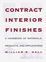 Contract Interior Finishes: \