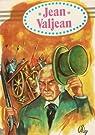 Les Misérables, tome 5 : Jean Valjean par Hugo