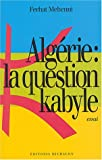 img - for Algerie: La question kabyle book / textbook / text book