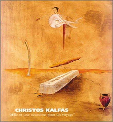 En ligne Christos Kalfas : mille et une occasions pour un voyage pdf