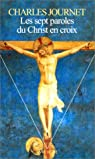 Les Sept Paroles du Christ en croix par Journet