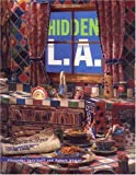 Front cover for the book Hidden L.A. by Robert Winter