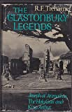 Front cover for the book The Glastonbury Legends by R. F. Treharne