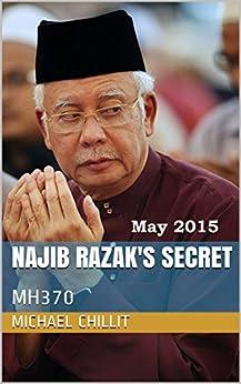 Download for free Najib Razak's Secret: MH370