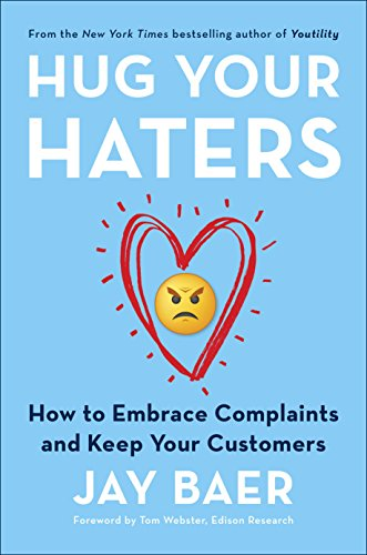 Amazon hug your haters how to embrace complaints and keep your hug your haters how to embrace complaints and keep your customers by baer fandeluxe Images