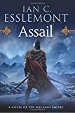 Assail: A Novel of the Malazan Empire (Novels of the Malazan Empire)