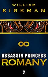 Assassin Princess: Romany (The Assassin Princess Novels Book 2)