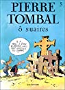 Pierre Tombal, tome 5 : O suaires par Cauvin