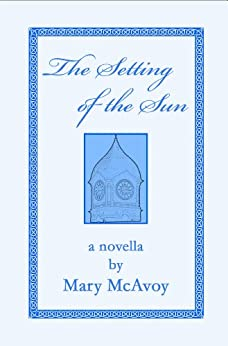 The Setting of the Sun by [McAvoy, Mary]