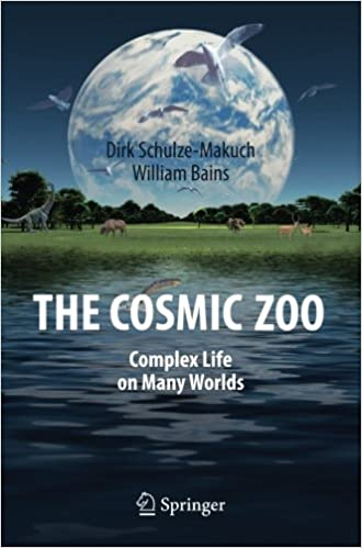 """Rezension: """"The Cosmis Zoo"""" – Complex Life on Many Worlds (Dirk Schulze-Makuch & William Bains)"""