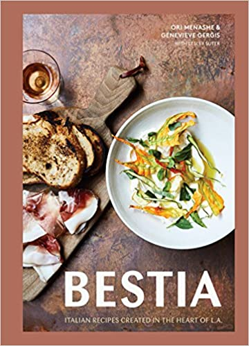 Bestia Italian Recipes Created In The Heart Of L A A