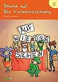 Stand up! Die Verabschiedung: Theaterstück für die Verabschiedungsveranstaltung der 4. Klassen an der Grundschule
