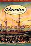 America, George Brown Tindall and David E. Shi, 0393924262