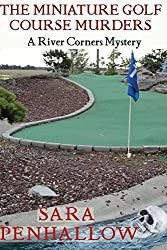 The Miniature Golf Course Murders: 2 (River Corners Mysteries)