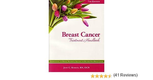 Breast Cancer Treatment Handbook: Understanding the Disease ...