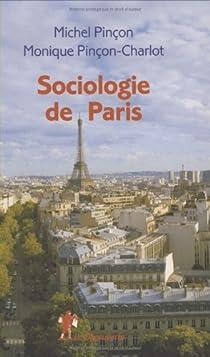 Sociologie de Paris par Pinçon