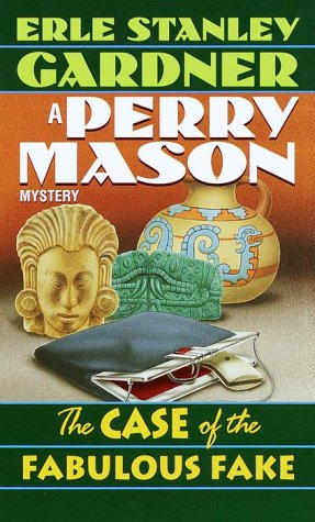 The Case of the Fabulous Fake (Perry Mason Mysteries (Fawcett Books))